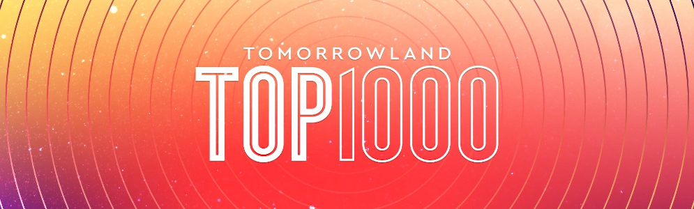 Tomorrowland Top 1000