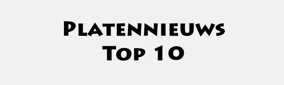 Platennieuws Top 10